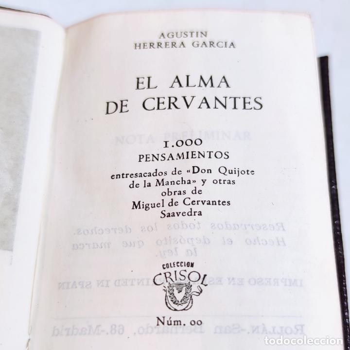 Libros de segunda mano: Agustín Herrera García. El alma de Cervantes. Crisolín nº 00. 1ª edición. Aguilar. 1947. - Foto 4 - 251590930