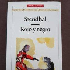 Libros de segunda mano: ROJO Y NEGRO, STENDHAL. BIBLIOTECA UNIVERSAL DEL CÍRCULO DE LECTORES, OPERA MUNDI.. Lote 269002929