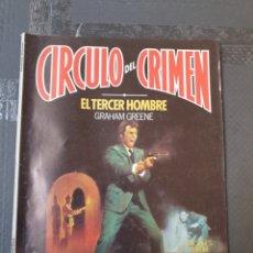 Libros de segunda mano: CÍRCULO DEL CRIMEN - EL TERCER HOMBRE. Lote 252310740