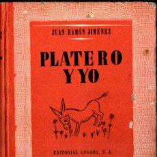 Libros de segunda mano: JUAN RAMÓN JIMÉNEZ : PLATERO Y YO (LOSADA, 1842) ILUSTRADO EN COLOR. Lote 252769865