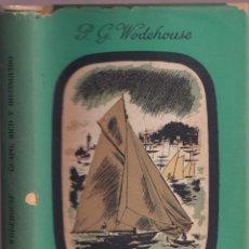 Libros de segunda mano: GUAPO, RICO Y DISTINGUIDO, P. G. WODEHOUSE - LA PLEYADE EDITORIAL JOSÉ JANÉS 1944 PRIMERA EDICIÓN. Lote 252920910