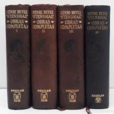 Libros de segunda mano: HENRI BEYLE STENDHAL, OBRAS COMPLETAS (4 TOMOS) ED. AGUILAR, SEGUNDA EDICIÓN 1964 MÉXICO. Lote 253886730