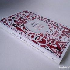 Libros de segunda mano: ALAIN DE BOTTON. EL PLACER DEL AMOR. Lote 254033140