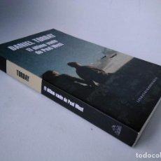 Libros de segunda mano: DANIEL TORDAY. EL ÚLTIMO VUELO DE POXL WEST. Lote 254033305