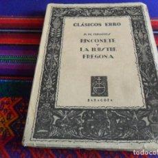 Libros de segunda mano: RINCONETE Y LA ILUSTRE FREGONA DE MIGUEL DE CERVANTES. CLÁSICOS EBRO 10 SERIE PROSA IV ED. EBRO 1968. Lote 254208930