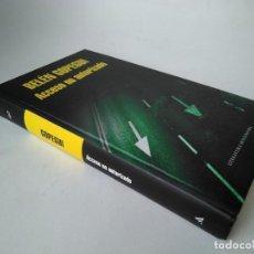Libros de segunda mano: BELÉN GOPEGUI. ACCESO NO AUTORIZADO. Lote 254213115