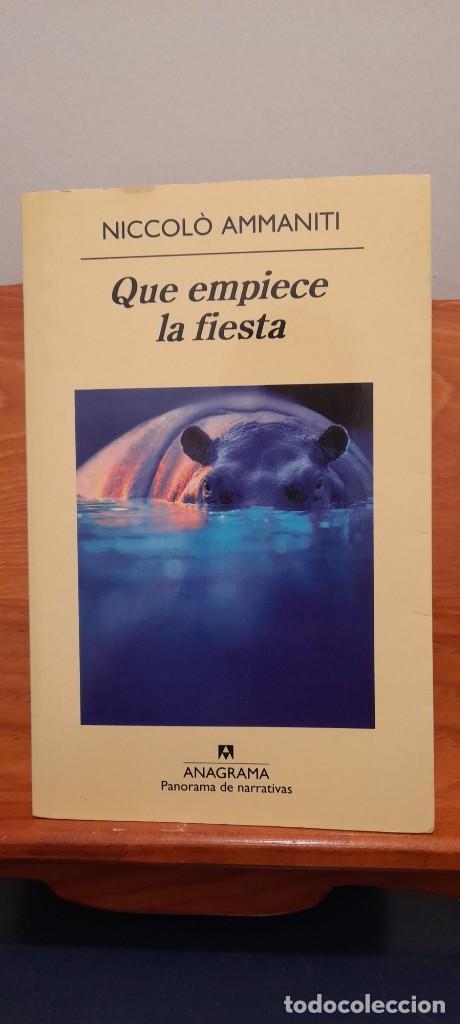 QUE EMPIECE LA FIESTA (Libros de Segunda Mano (posteriores a 1936) - Literatura - Narrativa - Clásicos)