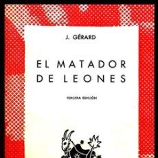 Libros de segunda mano: COLECCION AUSTRAL. Nº 367. J. GERARD. EL MATADOR DE LEONES.. Lote 254649220