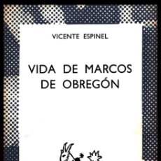 Libros de segunda mano: COLECCION AUSTRAL. Nº 1486. VICENTE ESPINEL. VIDA DE MARCOS DE OBREGON.. Lote 254649245