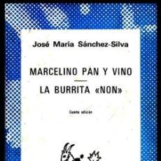 Libros de segunda mano: COLECCION AUSTRAL. Nº 1491. JOSE MARIA SANCHEZ SILVA. MARCELINO PAN Y VINO. LA BURRITA NON.. Lote 254650810