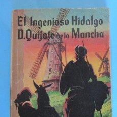 Libros de segunda mano: EL INGENIOSO HIDALGO D. QUIJOTE DE LA MANCHA. CERVANTES. EDITORIAL RAMON SOPENA, 1962.. Lote 254736755