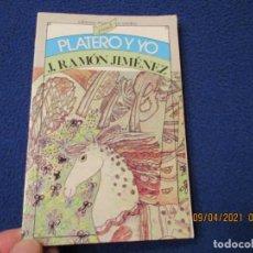 Libros de segunda mano: PLATERO Y YO JUAN RAMON JIMENEZ EDITORES MEXICANOS UNIDOS 1985. Lote 254846785