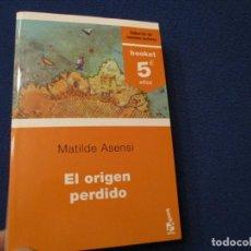 Libros de segunda mano: EL ORIGEN PERDIDO MATILDE ASENSI EDITORIAL PLANETA 2006. Lote 254848625