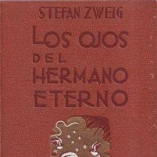 Libros de segunda mano: LOS OJOS DEL HERMANO ETERNO - STEFAN ZWEIG - EDITORIAL APOLO 1938. Lote 254875435