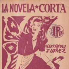 Libros de segunda mano: LA NOVELA CORTA - LA CAZA DE LA MARIPOSA - FERNANDEZ FLOREZ. Lote 254883185