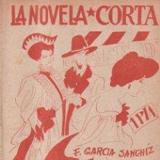 Libros de segunda mano: LA NOVELA CORTA 48 - ESCENAS DEL BARRIO LATINO - F. GARCIA SANCHIZ. Lote 254883805