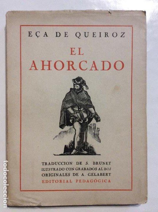 EL AHORCADO ECA DE QUEIROZ (Libros de Segunda Mano (posteriores a 1936) - Literatura - Narrativa - Clásicos)