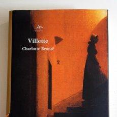 Libros de segunda mano: VILLETTE. CHARLOTTE BRONTE. ALBA EDITORIAL. CLÁSICA MAIOR. PRIMERA EDICIÓN. Lote 257411065
