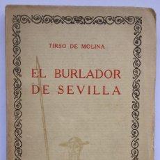 Libros de segunda mano: EL BURLADOR DE SEVILLA - TIRSO DE MOLINA. Lote 257422290