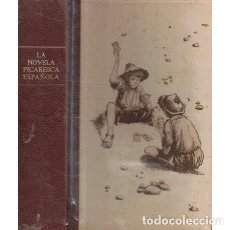 Libros de segunda mano: LA NOVELA PICARESCA ESPAÑOLA - LUNA/ CERVANTES/ ESPINEL/ VÉLEZ DE GUEVARA. Lote 257436360