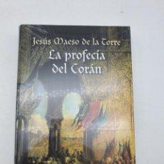 Libros de segunda mano: LA PROFECIA DEL CORÁN ( JESUS MAESO DE LA TORRE ) NUEVO. Lote 257803175