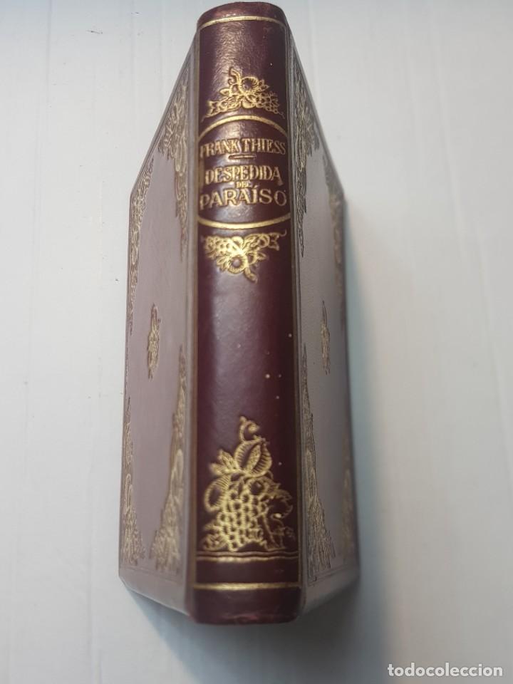 LIBRO DESPEDIDA DEL PARAÍSO-FRANK THIESS-SERIE LIMITADA 28 EJEMPLARES PAPEL VERJURADO Y JAPON 1946 (Libros de Segunda Mano (posteriores a 1936) - Literatura - Narrativa - Clásicos)