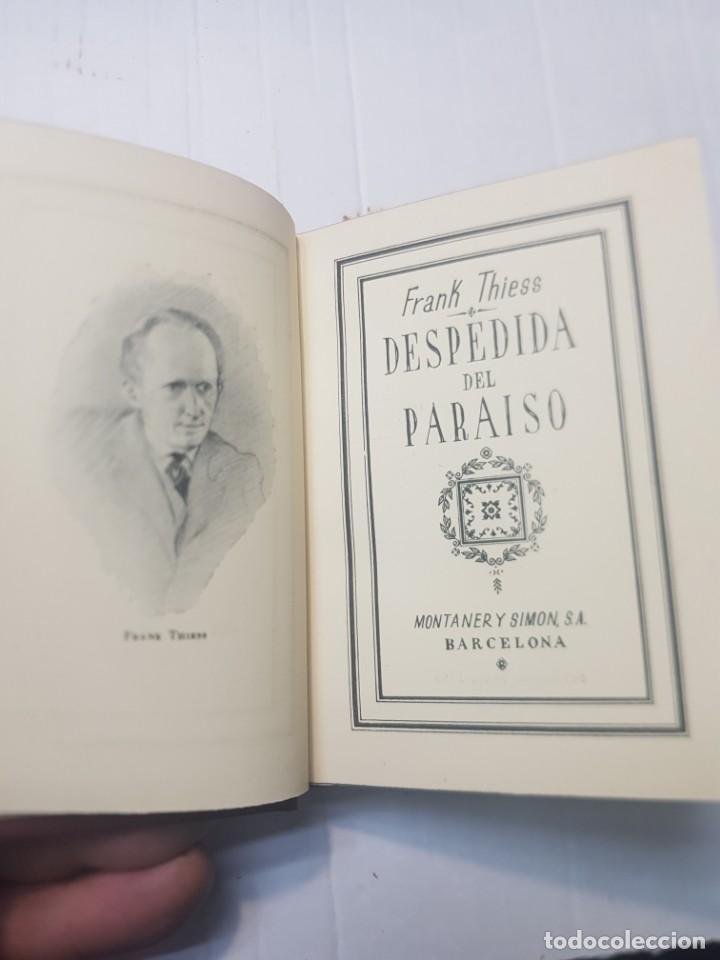 Libros de segunda mano: Libro Despedida del Paraíso-Frank Thiess-serie limitada 28 ejemplares papel verjurado y Japon 1946 - Foto 5 - 257932275