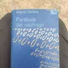 Livros em segunda mão: PARÁBOLA DEL NÁUFRAGO, MIGUEL DELIBES. Lote 258204335