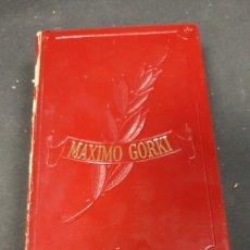 Libros de segunda mano: MÁXIMO GORKI. Lote 259771815