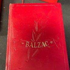 Libros de segunda mano: BALZAC OBRAS INMORTALES. Lote 259773250