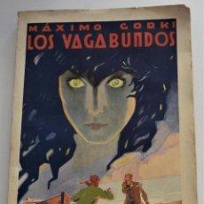 Libros de segunda mano: LOS VAGABUNDOS - MÁXIMO GORKI - BIBLIOTECA DE GRANDES NOVELAS - EDITORIAL RAMÓN SOPENA AÑO 1936. Lote 259910150