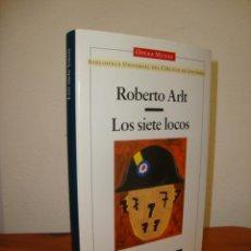 Libros de segunda mano: LOS SIETE LOCOS - ROBERTO ARLT - CÍRCULO DE LECTORES, OPERA MUNDI. Lote 261301935