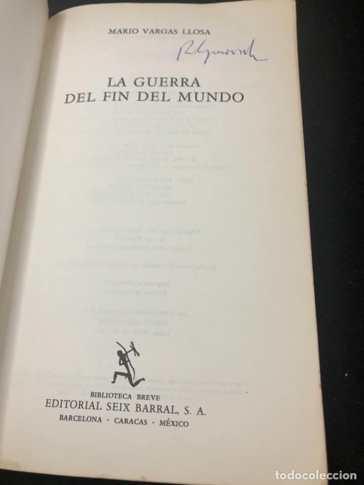 Libros de segunda mano: La guerra del fin del mundo Mario Vargas Llosa, Seix Barral 1981 1ª edición. - Foto 3 - 261364405