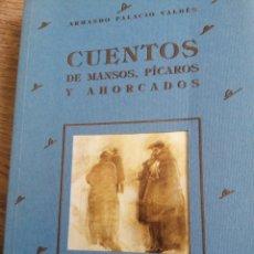 Libros de segunda mano: CUENTOS DE MANSOS, PÍCAROS Y AHORCADOS. Lote 261581780