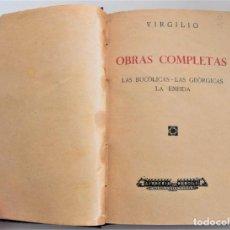Libros de segunda mano: VIRGILIO - OBRAS COMPLETAS: LAS BUCÓLICAS, LAS GEÓRGICAS, LA ENEIDA - LIBRERIA BERGUA. Lote 261607710