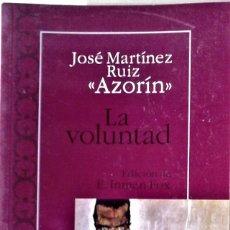 Livres d'occasion: JOSÉ MARTÍNEZ RUIZ - AZORÍN - - LA VOLUNTAD. Lote 166993292