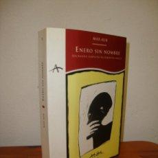 Libros de segunda mano: ENERO SIN NOMBRE. LOS RELATOS COMPLETOS DEL LABERINTO MÁGICO - MAX AUB - ALBA - MUY BUEN ESTADO. Lote 262390030