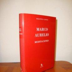 Libros de segunda mano: MEDITACIONES - MARCO AURELIO - BIBLIOTECA BÁSICA GREDOS - MUY BUEN ESTADO. Lote 262569895