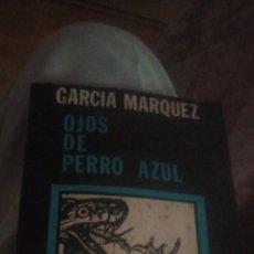 Libros de segunda mano: OJOS DE PERRO AZUL DE GARCÍA MÁRQUEZ (PRIMERA EDICIÓN PIRATA 1972),ED. EQUISEDITORIAL, ROSARIO (ARGE. Lote 262728815