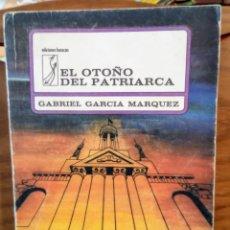 Libros de segunda mano: EL OTOÑO DEL PATRIARCA - GABRIEL GARCIA MARQUEZ - OCTUBRE 1978 - PRIMERA EDICION CUBANA. Lote 262771235