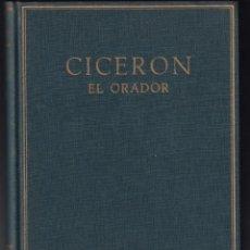 Libros de segunda mano: CICERÓN, MARCO TULIO: EL ORADOR. TEXTO REVISADO POR TOVAR Y BUJALDÓN. ALMA MATER. Lote 262795540