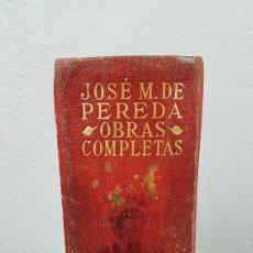 Libros de segunda mano: JOSE MARIA DE PEREDA - OBRAS COMPLETAS M.AGUILAR EDITOR - 2.558 PÁGINAS.. Lote 262811765