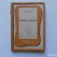 Libros de segunda mano: LIBRERIA GHOTICA. JOAN FUSTER. JUDICIS FINALS. 1960. PRIMERA EDICIÓN.. Lote 262938785