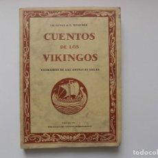 Libros de segunda mano: LIBRERIA GHOTICA. CUENTOS DE LOS VIKINGOS EXTRAIDOS DE LAS ANTIGUAS SAGAS.1986. ILUSTRADO.. Lote 262960475