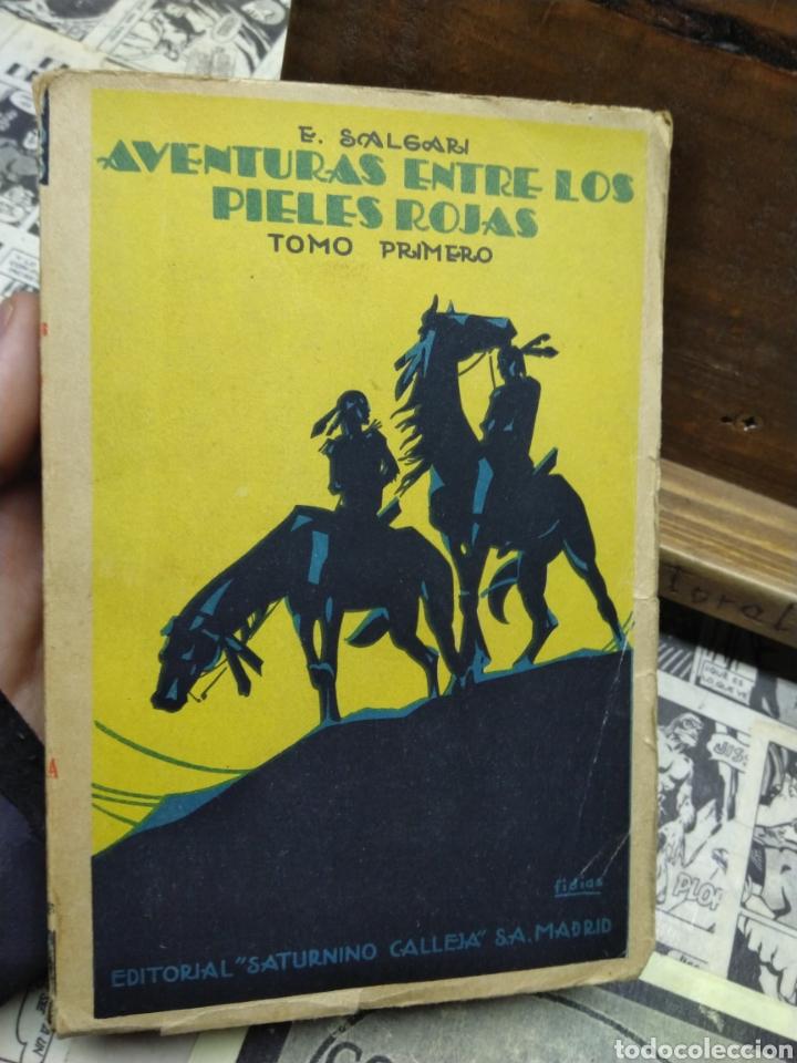 AVENTURAS ENTRE LOS PIELES ROJAS. TOMO PRIMERO. SALGARI. CALLEJA. (Libros de Segunda Mano (posteriores a 1936) - Literatura - Narrativa - Clásicos)