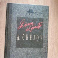 Libros de segunda mano: LA DAMA DEL PERRITO / A. CHEJOV. Lote 263016180