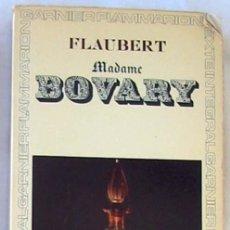 Libros de segunda mano: MADAME BOVARY - FLAUBERT - ED. GARNIER FLAMMARION 1966 - EN FRANCÉS - VER DESCRIPCIÓN. Lote 263018560