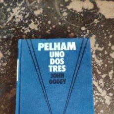 Libros de segunda mano: PELHAM UNO DOS TRES (JOHN GODEY) (CIRCULO DE LECTORES). Lote 263031525