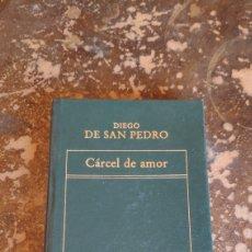 Libros de segunda mano: CARCEL DE AMOR (DIEGO DE SAN PEDRO). Lote 263033495