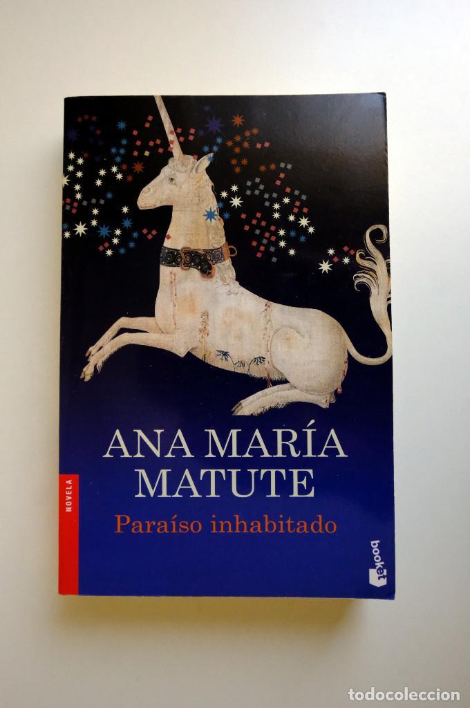 PARAISO INHABITADO - ANA MARÍA MATUTE - BOOKET (Libros de Segunda Mano (posteriores a 1936) - Literatura - Narrativa - Clásicos)